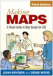 Making Maps: A Visual Guide to Map Design for GIS by John Krygier and Denis Wood