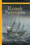 El Conde Partinuplés by Ana Caro Mallen De Soto and Glenda Yael Nieto Cuebas
