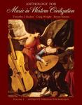 Anthology for Music in Western Civilization, Volume 1: Antiquity Through the Baroque by Timothy J. Roden, Craig M. Wright, and Bryan R. Simms