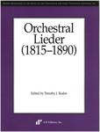 Orchestral Lieder (1815-1890)