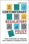 Contemporary Regulatory Policy by Franchesca V. Nestor, Marc Allen Eisner, Jeff Worsham, and Evan J. Ringquist