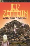 Led Zeppelin and Philosophy by Scott W. Calef