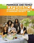 The Marriage and Family Experience: Intimate Relationships in a Changing Society by Theodore F. Cohen and Bryan Strong